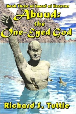 Abuud: the One-Eyed God: Book 3 of Sword of Heavens
