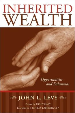Inherited Wealth: Opportunities and Dilemmas