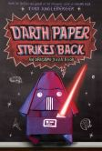 Darth Paper Strikes Back (Origami Yoda Series #2)