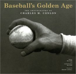 Baseball's Golden Age: The Photographs of Charles M. Conlon