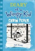 Book Cover Image. Title: Cabin Fever (Diary of a Wimpy Kid Series #6), Author: Jeff Kinney