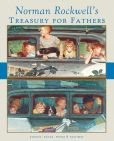 Book Cover Image. Title: Norman Rockwell's Treasury for Fathers, Author: Norman Rockwell Family Agency Inc.