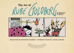 The Art of Rube Goldberg: (A) Inventive (B) Cartoon (C) Genius