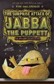 Book Cover Image. Title: The Surprise Attack of Jabba the Puppett (Origami Yoda Series #4), Author: Tom Angleberger