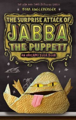The Surprise Attack of Jabba the Puppett (Origami Yoda Series #4)