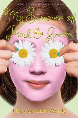 My Summer of Pink and Green (Pink and Green Series #2)