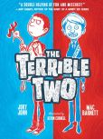 Book Cover Image. Title: The Terrible Two, Author: Mac Barnett