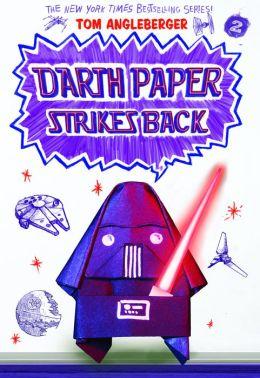 darth paper strikes back an origami yoda book by tom