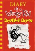 Book Cover Image. Title: Double Down (Diary of a Wimpy Kid Series #11), Author: Jeff Kinney