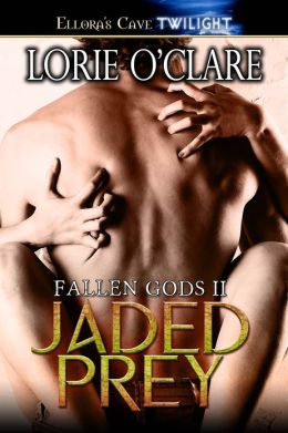 Jaded Prey (Fallen Gods Series #2)