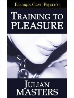Training to Pleasure