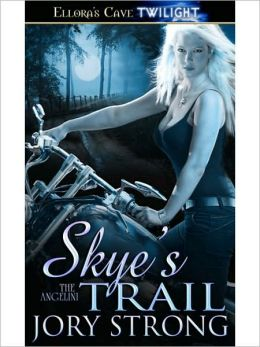 Skye's Trail (Angelini Series #1)