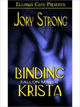 Binding Krista (Fallon Mates Series #1)