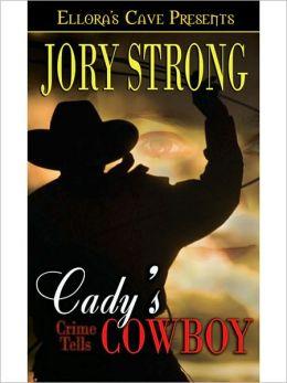 Cady's Cowboy (Crime Tells Series #2)
