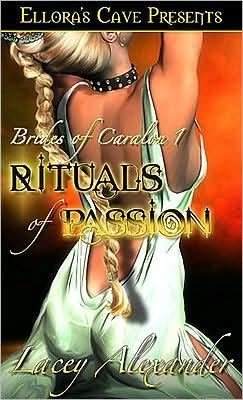 Rituals of Passion (Brides of Caralon Series #1)
