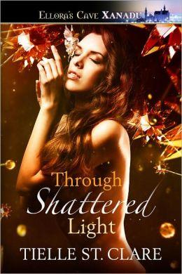 Through Shattered Light