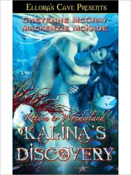 Kalina's Discovery (Return to Wonderland, Book Two)