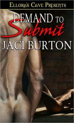 Demand to Submit (Chains of Love Series #2)