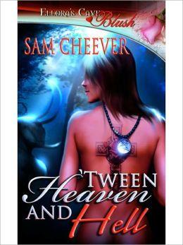 Tween Heaven and Hell