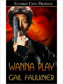 Wanna Play (Ghost Unit, Book Three)