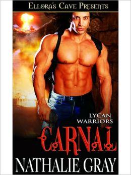 Carnal (Lycan Warriors, Book Three)