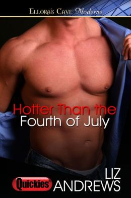 Hotter Than the Fourth of July