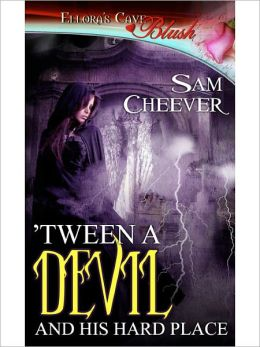 Tween a Devil and His Hard Place