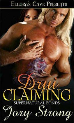 Drui Claiming (Supernatural Bonds Series #4)