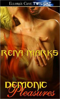 Demonic Pleasures (Wantotn Sins, Book Two)