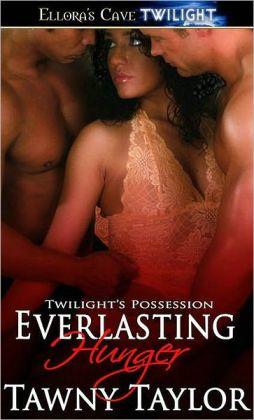 Everlasting Hunger (Twilight's Possession, Book Three)