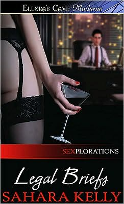 Legal Briefs (Sexplorations, Book One)