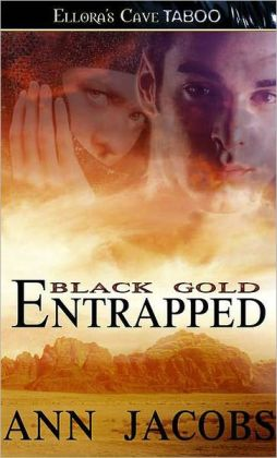 Entrapped (Black Gold)