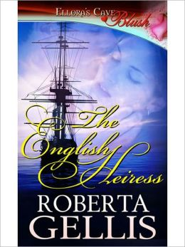 The English Heiress (Heiress, Book One)