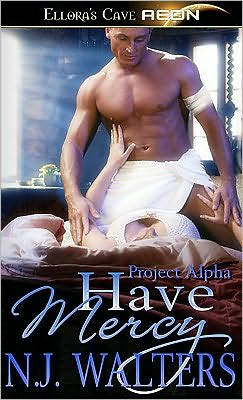 Have Mercy (Project Alpha, Book Two)