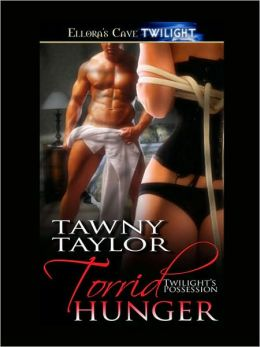 Torrid Hunger (Twilight's Possession, Book Four)