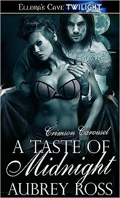 A Taste of Midnight (Crimson Carousel, Book Two)