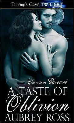 A Taste of Oblivion (Crimson Carousel, Book Three)