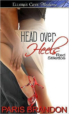 Head Over Heels (Red Stilettos, Book One)
