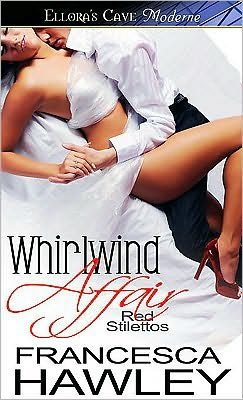 Whirlwind Affair (Red Stilettos, Book Two)