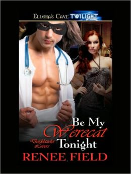 Be My Werecat Tonight (Darklander Lovers, Book Two)