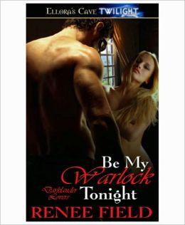 Be My Warlock Tonight (Darklander Lovers, Book Three)