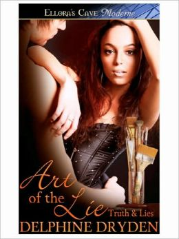 Art of the Lie (Truth & Lies, Book Two)