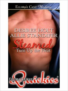 Steamed (Turn Up the Heat, Book Four)