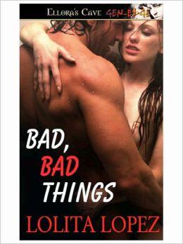 Bad, Bad Things (Pretty Things, Book One)