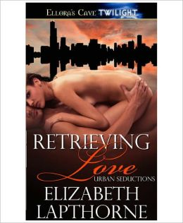 Retrieving Love (Urdan Seductions, Book One)