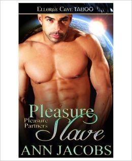 Pleasure Slave (Pleasure Partners, Book Two)