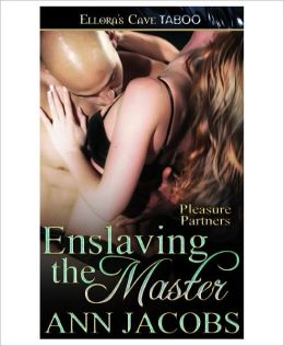 Enslaving the Master (Pleasure Partners, Book Three)