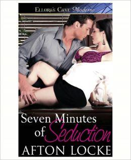 Seven Minutes of Seduction