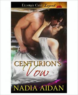 Centurion's Vow (Imperial Desires, Book Two)