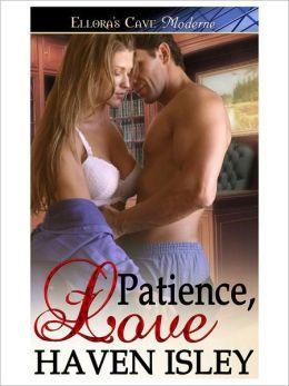 Patience, Love